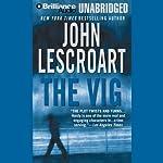 The Vig: A Dismas Hardy Novel | John Lescroart