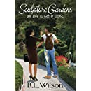 Sculpture Gardens: Our love is set in stone (Summer Reads) (Volume 3)
