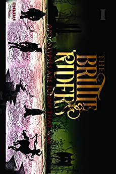 The Brittle Riders: Book One by [McCormick, Bill]