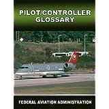 Pilot Controller Glossary