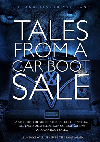 Full Batten (Tales From a Car Boot Sale: A selection of short stories full of mystery)