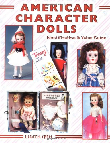 American Character Dolls, Identification & Value Guide
