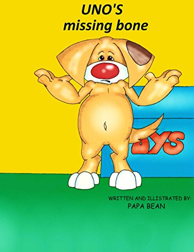 Uno's missing bone by [Bean, Papa]