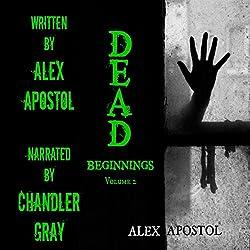 Dead Beginnings, Volume 2