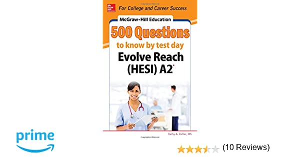 McGraw-Hill Education 500 Evolve Reach (HESI) A2 Questions to Know ...