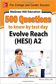 Book McGraw-Hill Education 500 Evolve Reach (Hesi) A2 Questions to Know by Test Day