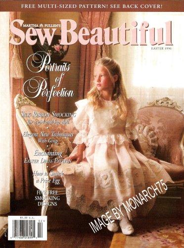 Sew Beautiful (Easter 1996) (Martha Pullen's Sew Beautiful Magazine)