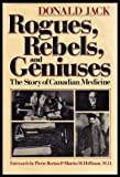 Rogues, Rebels and Geniuses, Donald L. Jack, 0385155751