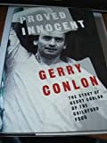 Proved Innocent: The Story of Gerry Conlon of the Guildford Four by Gerry Conlon (1990-05-03)