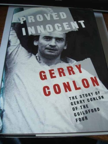 Proved Innocent: The Story of Gerry Conlon of the Guildford Four by Gerry Conlon - 3 Store Guildford