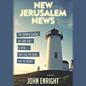 New Jerusalem News: A Novel | John Enright