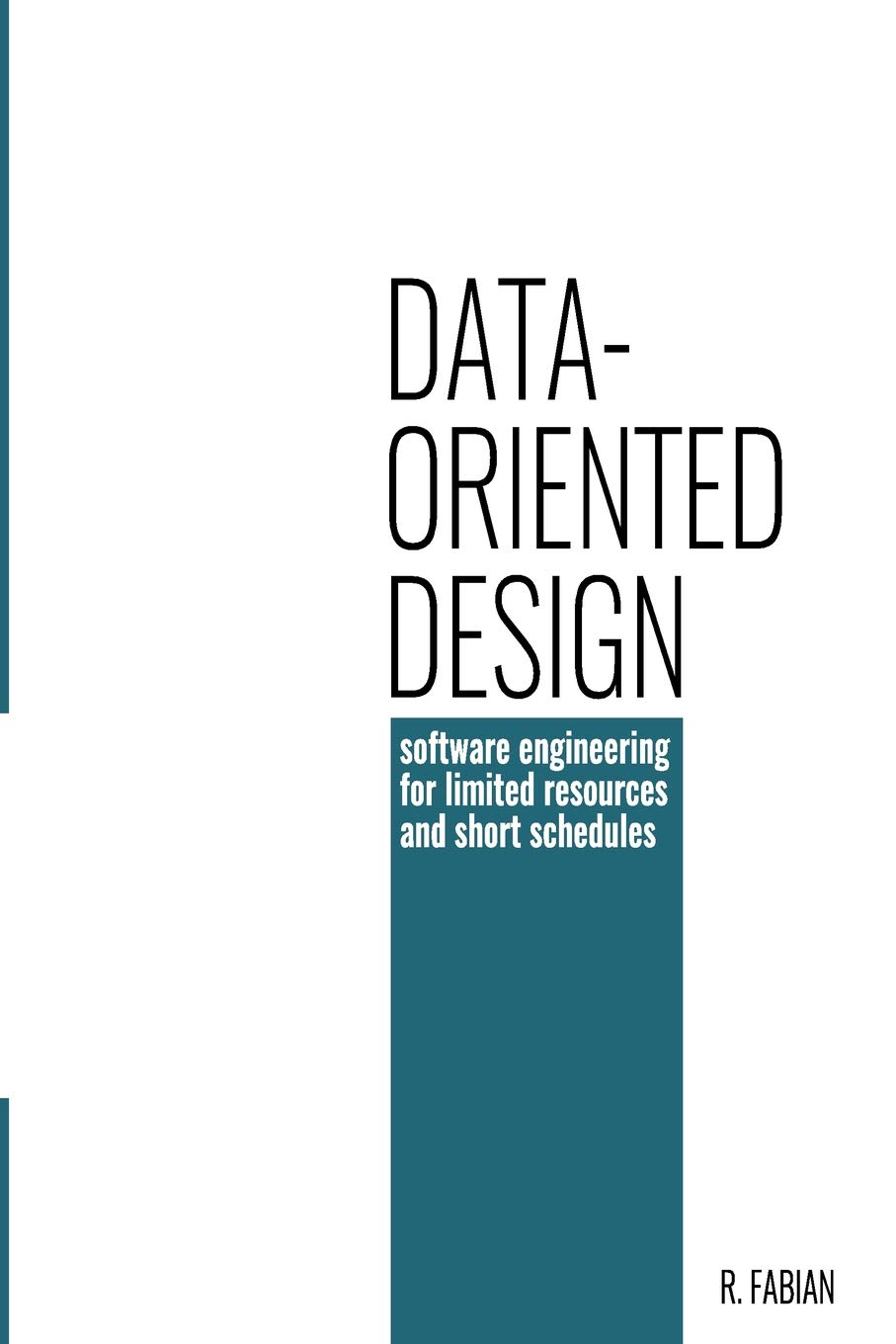 Data-oriented design: software engineering for limited