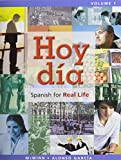 Hoy día: Spanish for Real Life, Volume 1 @ MySpanishLab with Pearson eText -- Access Card Vols 1 & 2 (one semester access) Package