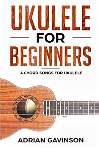 Amazon Ukulele For Beginners 4 Chord Songs For Ukulele