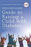 img - for American Diabetes Guide to Raising a Child with Diabetes by Jean Betschart-Roemer (2011-05-15) book / textbook / text book