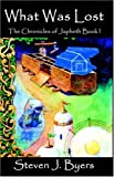 img - for What Was Lost: The Chronicles of Japheth: Book I book / textbook / text book