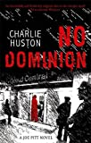No Dominion: A Joe Pitt Novel, book 2