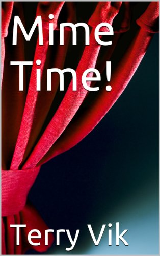 Pdf Arts Mime Time! (Christian Drama Director Book 4)