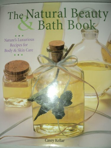 Natural Beauty & Bath Book, The