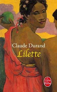 Lilette : récit, Durand, Claude