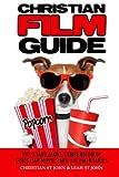 Christian Film Guide, Christian John, 149095631X