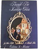 img - for Through the Looking Glass: Collections in Miniature book / textbook / text book
