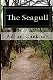 The Seagull, Anton Chekhov, 149522757X