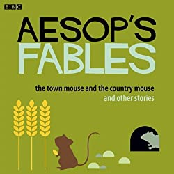 Aesop: The Town Mouse and the Country Mouse and Other Stories