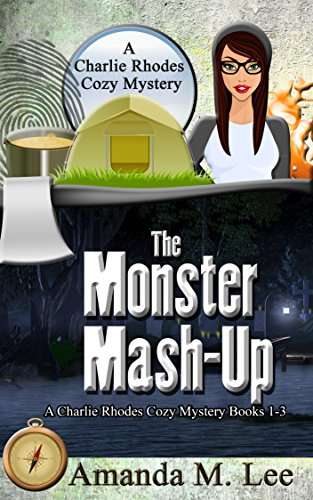 The Monster Mash-Up: A Charlie Rhodes Cozy Mystery Books 1-3 by [Lee, Amanda M.]