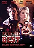 To Be the Best by Michael Worth
