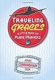 Traveling Graces, Agnes Cunningham, 0764819593