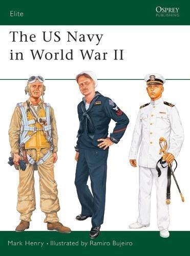 Ww2 Navy Uniforms (The US Navy in World War II (Elite))
