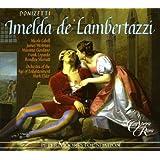 Donizetti: Imelda de' Lambertazzi [Gesamtaufnahme]