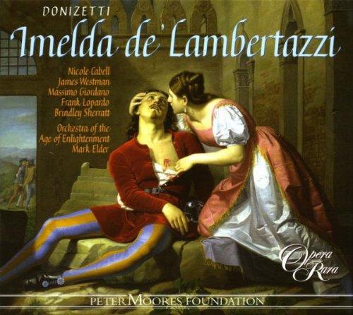 Donizetti - Imelda de' Lambertazzi -