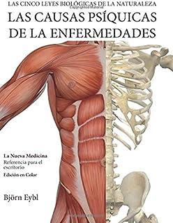 Las Causas Psiquicas de la Enfermedades: La Nueva Medicina (Color Edition) (Spanish