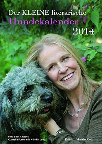 Der kleine literarische Hundekalender 2014:  Monatskalender