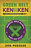 Green Belt KenKen® (Martial Arts Puzzles Series)