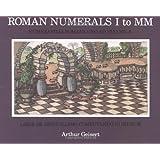 Roman Numerals I to MM: Liber De Difficillimo Computando Numerum