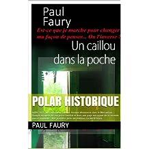 Un caillou dans la poche (French Edition)