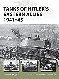 Tanks of Hitler's Eastern Allies 1941–45 (New Vanguard)