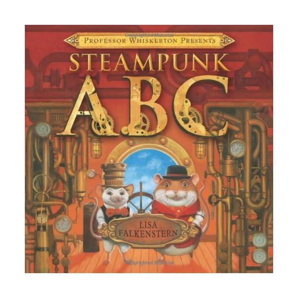 Professor Whiskerton Presents Steampunk ABC 3