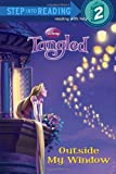 img - for Outside My Window (Disney Tangled) (Step into Reading) book / textbook / text book