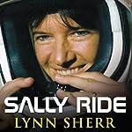 Sally Ride: America's First Woman in Space | Lynn Sherr