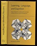 Learning, Language, and Cognition, Arthur W. Staats, 0030665655