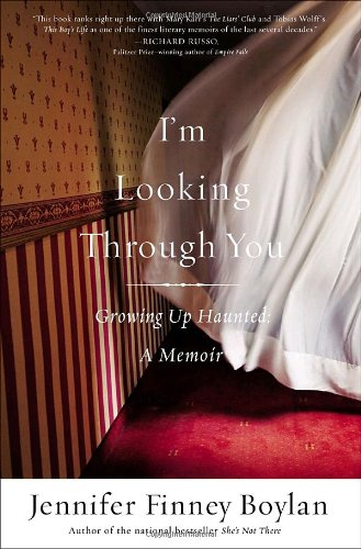 I'm Looking Through You: Growing Up Haunted: A Memoir ebook
