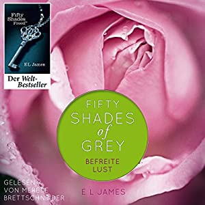 Fifty Shades of Grey 3: Befreite Lust Audiobook