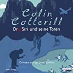 Dr. Siri und seine Toten | Colin Cotterill