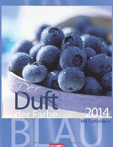 Der Duft der Farbe Blau 2014