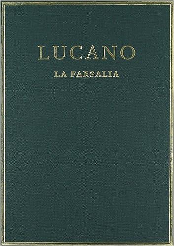 Descargar ebooks ipod touch La farsalia. Vol. I. Libros I-III (Alma Mater) 8400032071 RTF