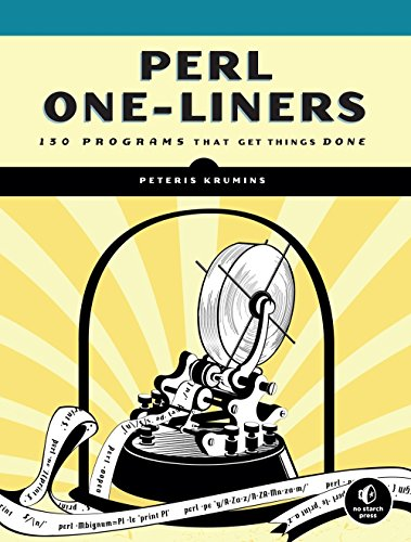 Perl One-Liners: 130 Programs That Get Things Done by No Starch Press